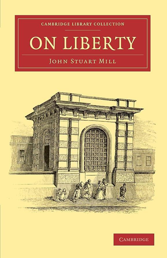 ワゴン南西サーマルOn Liberty (Cambridge Library Collection - Philosophy)