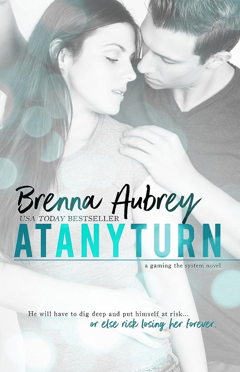 柔らかい足同一の告白するAt Any Turn: A Billionaire Romance (Gaming The System Book 2) (English Edition)