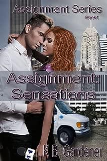 Assignment: Sensations (Assignment Series Book 1)