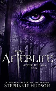Afterlife: A Demon King Paranormal Romance (Afterlife Saga Book 1) (English Edition)