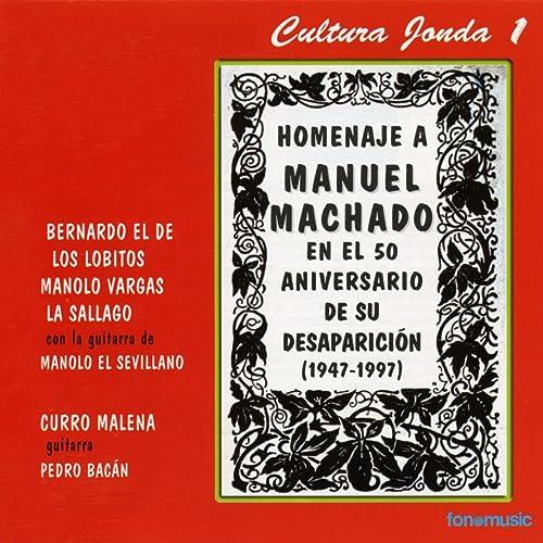 Cultura Jonda I. Homenaje a Manuel Machado de Various artists en ...