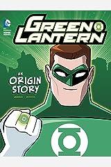 Green Lantern: An Origin Story (DC Super Heroes Origins) Kindle Edition