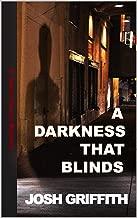 A Darkness That Blinds (The Jason Chance Novels Book 2)