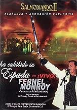 Salmodiando II en las Naciones Alabanza y Adoracion Explosiva Ha Exhibido Su Espada en Vivo Fernel Monroy