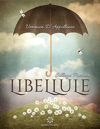 Libellule: Silloge Poetica