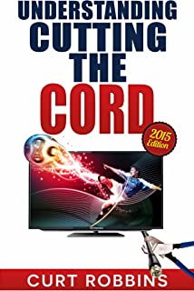 Understanding Cutting the Cord: Eliminating subscription cable and satellite TV in favor of streaming video and music. Includes buyer's guide.