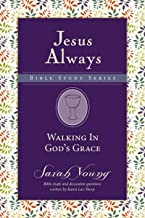 Walking in God's Grace (Jesus Always Bible Studies Book 4)