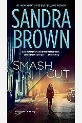 Smash Cut: A Novel Kindle Edition