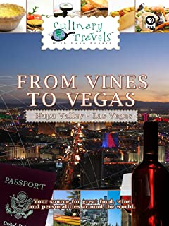Culinary Travels - From Vines to Vegas
