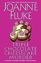 Triple Chocolate Cheesecake Murder (A Hannah Swensen Mystery Book 27)