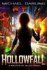 Hollowfall (Master of Wills) Kindle Edition