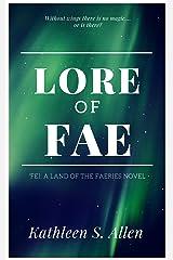 Lore of Fae Kindle Edition