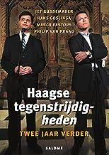 Haagse tegenstrijdigheden, twee jaar verder