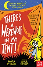 There's a Werewolf In My Tent! (Baby Aliens, 6)