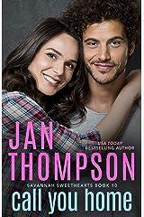 Call You Home: Inspirational Christian Coastal City and Beach Town Chef Romance (Savannah Sweethearts Book 10) Kindle Edition