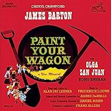 Paint Your Wagon: Original Broadway Cast