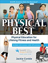 Physical Best: Physical Education for Lifelong Fitness and Health (SHAPE America set the Standard)