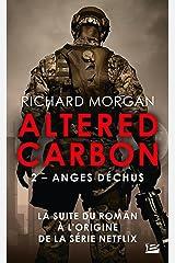 Carbone modifié : Anges déchus: Altered Carbon, T2 Format Kindle