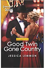 Good Twin Gone Country: An accidental pregnancy romance set in Nashville (Dynasties: Beaumont Bay Book 4) Kindle Edition