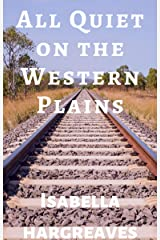 All Quiet on the Western Plains (Western Plains Series Book 1) Kindle Edition