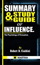 Summary & Study Guide of Influence: The Psychology of Persuasion by Robert B. Cialdini