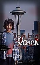 Ich bin Rauch (Seattle Thriller 1) (German Edition)