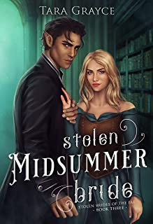 Stolen Midsummer Bride (Stolen Brides of the Fae)