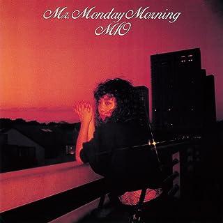 Mr.Monday Morning