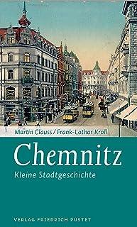 Chemnitz: Kleine Stadtgeschichte (Kleine Stadtgeschichten)