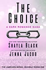 The Choice (Unbroken: Heavenly Rising Book 1) Kindle Edition