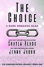 The Choice (Unbroken: Heavenly Rising Book 1)