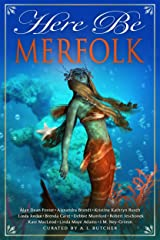 Here Be Merfolk (Here Be - Myth, Monsters and Mayhem) Kindle Edition