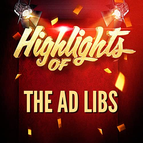 Highlights of The Ad Libs by The Ad Libs on Amazon Music
