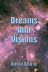 Dreams and Visions Kindle Edition