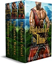 Highlander In Time: A Scottish Time Travel Romance Collection Books 1-3 (Highlander In Time Box Set Book 1)