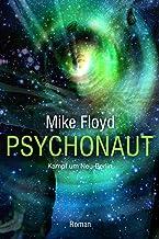 Psychonaut: Kampf um Neu-Berlin (German Edition)