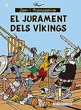 El jurament dels víkings (Jan i Trencapins) (Catalan Edition)