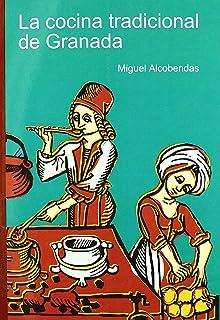 La cocina tradicional de Granada (CELOSÍA