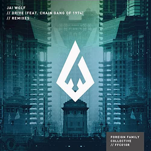 Drive (Attom Remix) by Jai Wolf feat  The Chain Gang of 1974