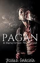 Pagan (The Henchmen MC Book 8)