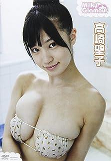 DVD>高崎聖子:Milky Glamour (<DVD>)