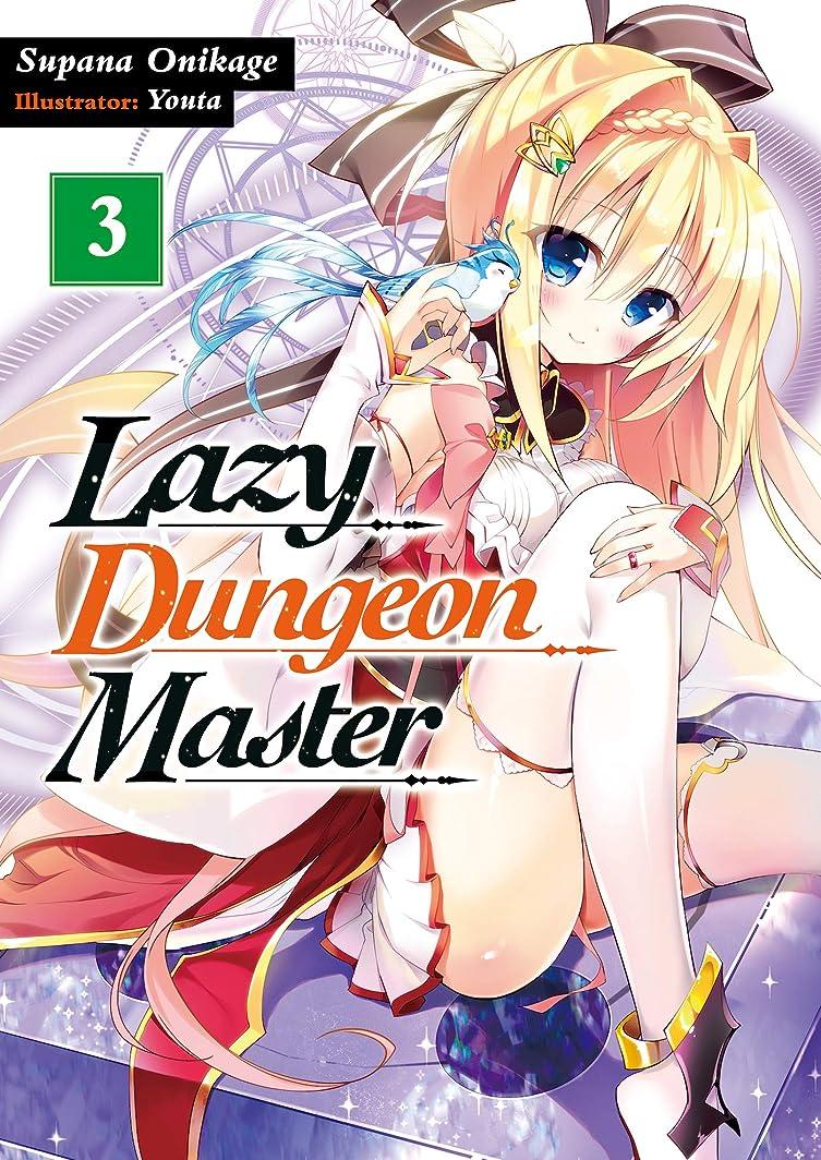 会話型飛躍費用Lazy Dungeon Master: Volume 3 (English Edition)