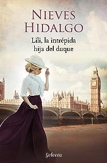 Lili, la intrépida hija del duque (Un romance en Londres) (Spanish Edition)