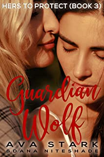 Guardian Wolf (Hers to Protect Book 3)