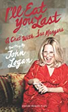 I'll Eat You Last: A Chat With Sue Mengers (Oberon Modern Plays)