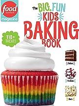 Food Network Magazine The Big, Fun Kids Baking Book: 110+ Recipes for Young Bakers (Food Network Magazine's Kids Cookbooks...