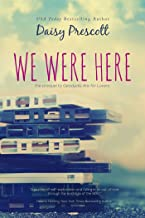 We Were Here: A Friends and Lovers Gen X College Romance (Modern Love Stories)