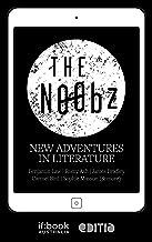 The N00bz: New adventures in literature