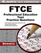 FTCE Professional Education Test Practice Questions (First Set): FTCE Practice Tests & Exam Review for the Florida Teacher Certification Examinations