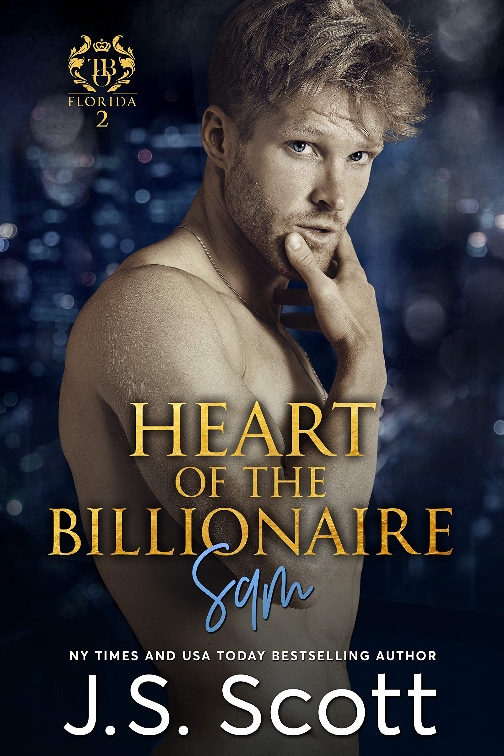 Heart Of The Billionaire (The Billionaire's Obsession, Book 2)